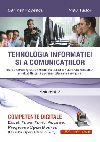 Competente Digitale - Volumul 2, Excel, PowerPoint, Access, Open Source